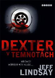 Dexter v temnotách (Jeff Lindsay)