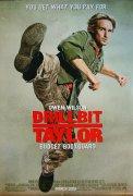 Drillbit Taylor (Tvrďák Taylor)