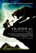 10,000 B.C. (10 000 př. n. l.)