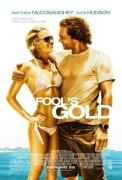Fool's Gold (Bláznovo zlato)