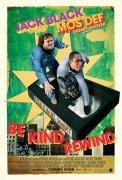 Be Kind Rewind (Prosíme přetočte)
